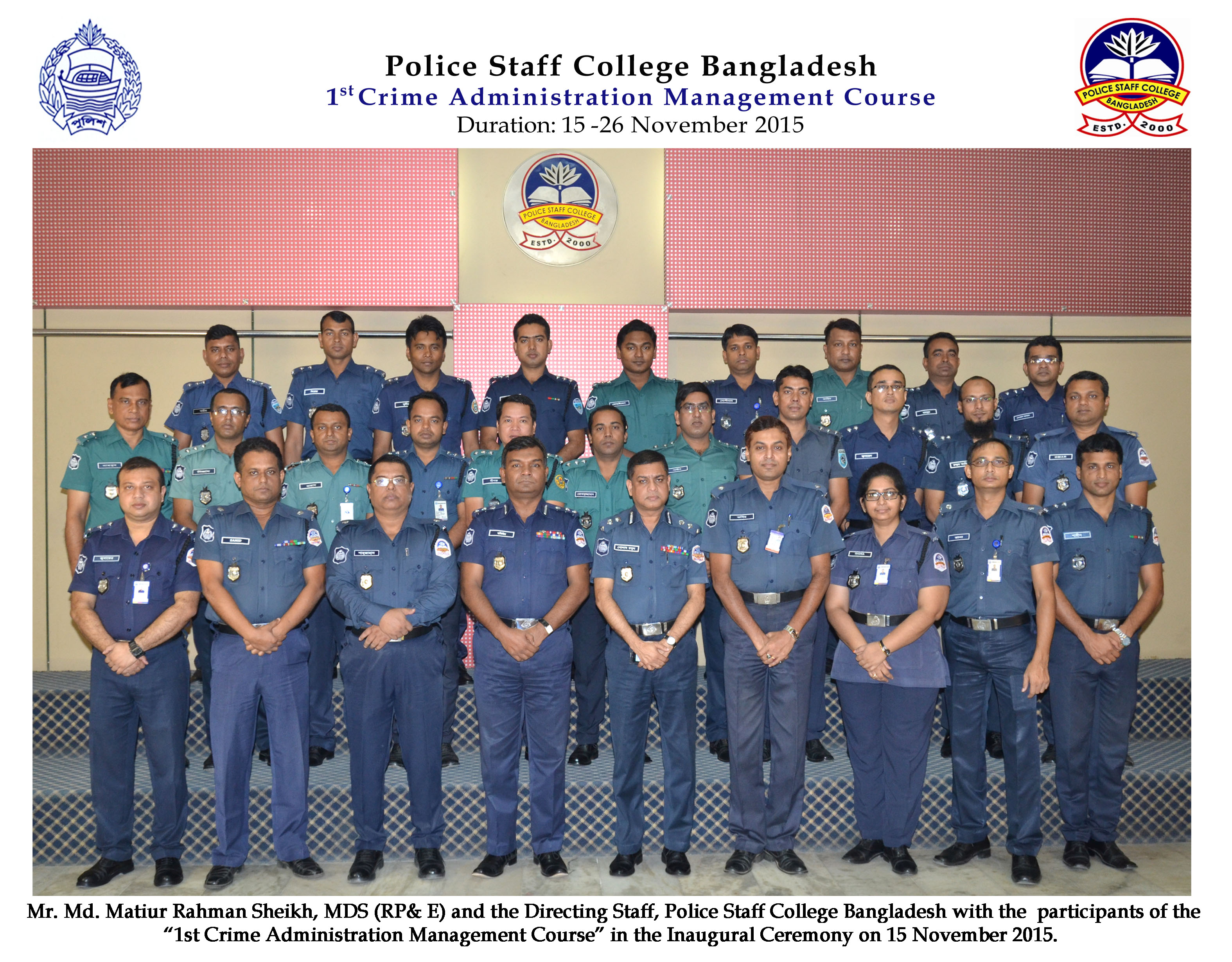Participant of 1st Crime Administration Management Certificate Course (Circle ASP and Addl. SP)