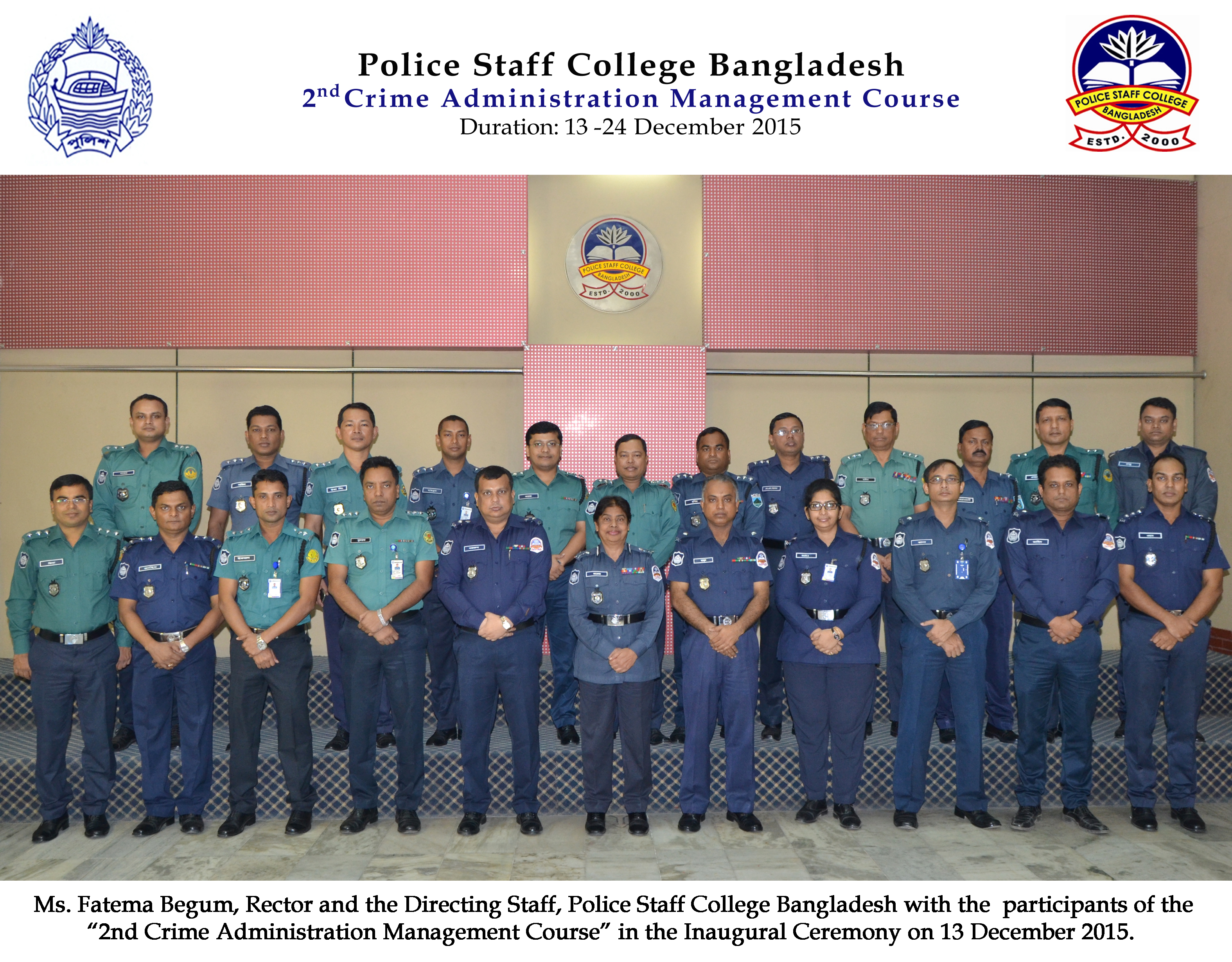 Participant of 2nd Crime Administration Management Certificate Course (Circle ASP and Addl. SP)