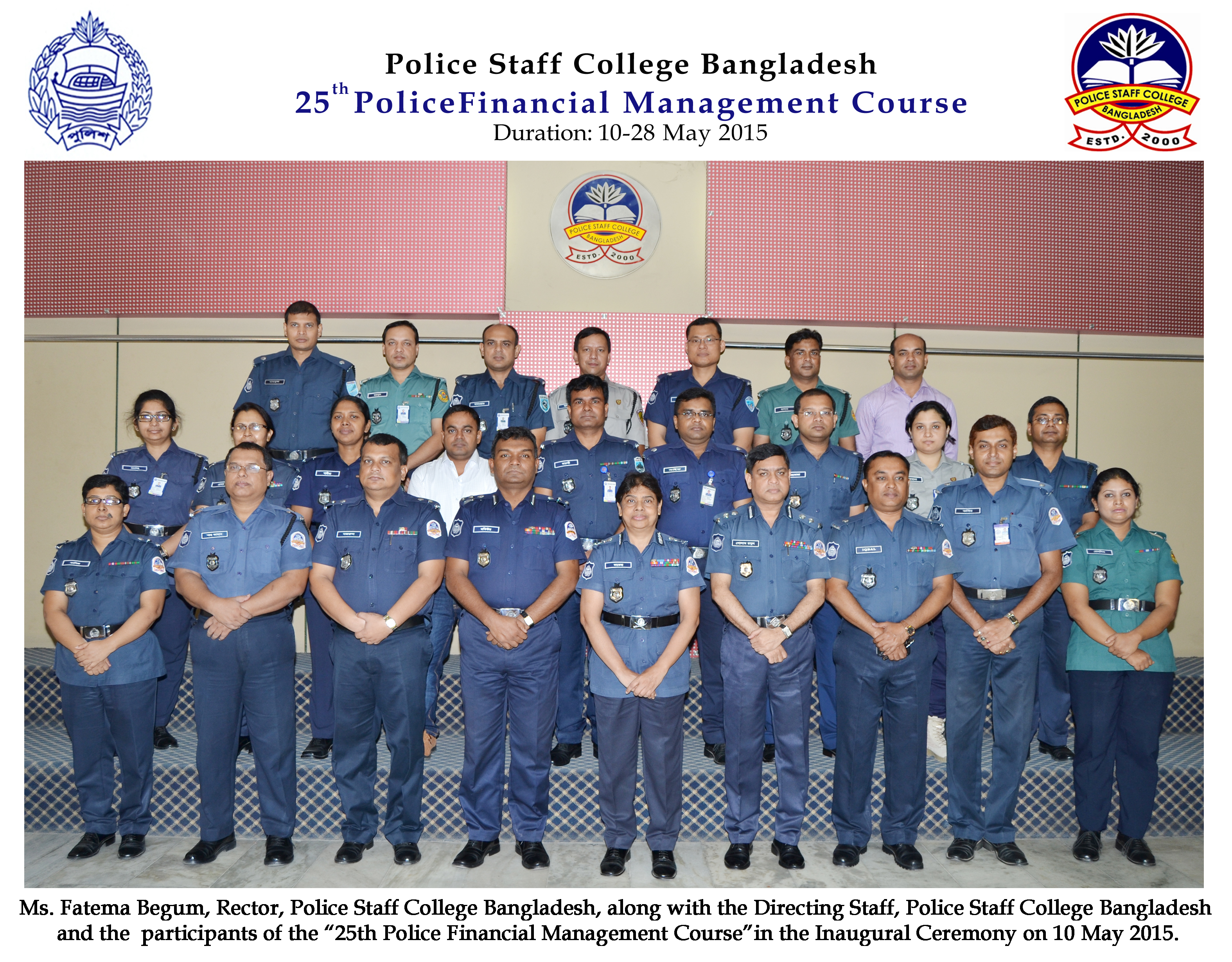 Participant of 25th Police Financial Management Certificate Course.